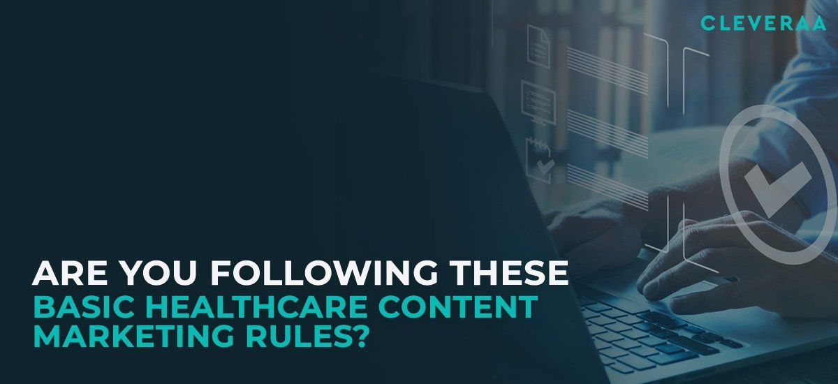 Healthcare Content Marketing, Clinic Marketing, Marketing Strategy, Cleveraa Medical Marketing Solutions