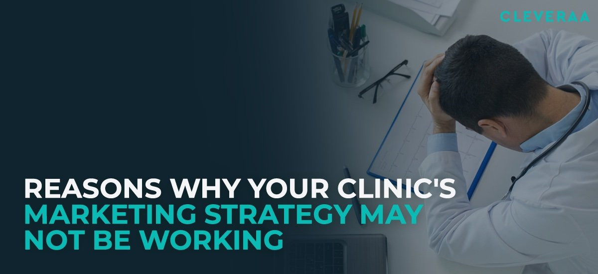 Clinic Marketing Strategy, Healthcare Marketing, Content Marketing, Cleveraa Medical Marketing Solutions